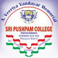 A. Veeriya Vandayar Memorial Sri Pushpam College (Autonomous), Thanjavur, Tamil Nadu