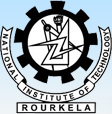 National Institute of Technology - NIT Rourkela, Rourkela, Orissa